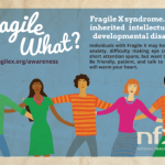 Fragile What? It's National Fragile X Awareness Month!